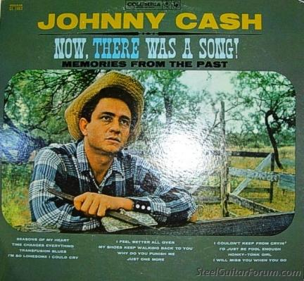 Don Helms videos 501_Johnny_Cash__Now_There_Was_A_Song_1